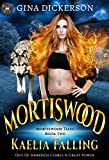 Mortiswood Kaelia Falling (Mortiswood Tales Book 2)