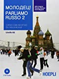 img - for Parliamo russo. Corso comunicativo di lingua russa Livello A2. Con 2 CD Audio vol. 2 book / textbook / text book