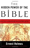 The Hidden Power of the Bible (1585425117) by Holmes, Ernest