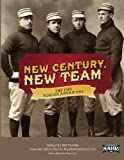 New Century, New Team: The 1901 Boston Americans (SABR Digital Library) (Volume 16)