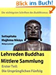 Die wichtigsten Schriften des Buddhis...