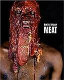 echange, troc Jean-Yves Jouannais, Dominique Quessada - Meat : Dimitri Tsykalov