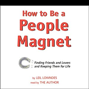 How to Be a People Magnet | [Leil Lowndes]