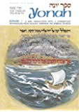 Jonah / Yonah: A New Translation With a Commentary Anthologized from Talmudic, Midrashic and Rabbinic Sources (The Twelve Prophets) (English and Hebrew Edition)
