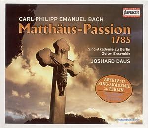 Bach C.P.E.: St. Matthew Pass