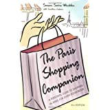 The Paris Shopping Companion: A Personal Guide to Shopping in Paris for Every Pocketbook ~ Susan Winkler