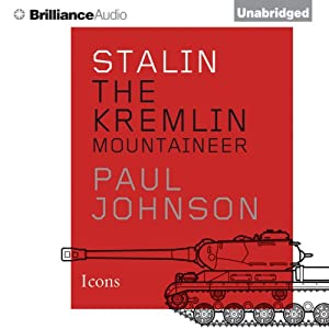 Stalin: The Kremlin Mountaineer | [Paul Johnson]