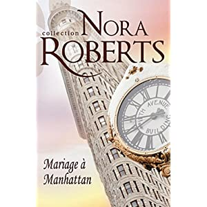 La saga Stanislaski, tome 6 : Mariage à Manhattan - Nora Roberts 51mzqCStGKL._SL500_AA300_