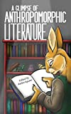 img - for A Glimpse of Anthropomorphic Literature book / textbook / text book