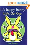 It's Happy Bunny: Life, Get One
