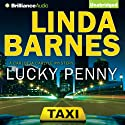 Lucky Penny (       UNABRIDGED) by Linda Barnes Narrated by Tavia Gilbert