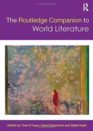 The Routledge Companion to World Literature (Routledge Literature Companions)