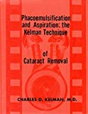 img - for Phacoemulsification and aspiration: The Kelman technique of cataract removal book / textbook / text book