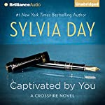 Captivated by You: Crossfire Series, Book 4 (       UNABRIDGED) by Sylvia Day Narrated by Jill Redfield, Jeremy York