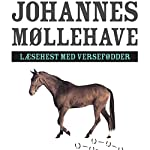 Laesehest med versefødder | Johannes Møllehave