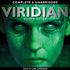 Viridian: Quicksilver, Book 1 | [Susan Gates]