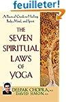 The Seven Spiritual Laws of Yoga: A P...