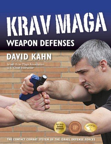 David Kahn - Krav Maga Weapon Defenses