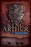 King Arthur: Dragon's Child