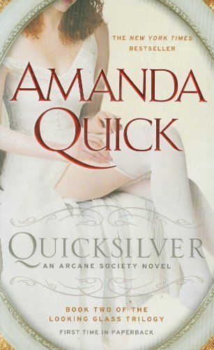 quicksilver-book-two-of-the-looking-glass-trilogy-an-arcane-society-novel-by-quick-amanda-2012-mass-