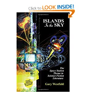 Islands in the Sky: The Space Station Theme in Science Fiction Literature (I.O. Evans Studies in the... by Gary Westfahl
