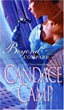 Beyond Compare (0263858804) by Candace Camp