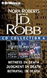 J. D. Robb J.D. Robb CD Collection 4: Witness in Death, Judgment in Death, Betrayal in Death