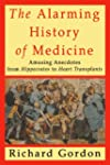 The Alarming History of Medicine