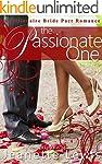 The Passionate One: A Billionaire Bri...