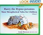 Harry the Hypno-Potamus: More Metapho...
