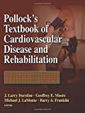 img - for Pollock's Textbook of Cardiovascular Disease and Rehabilitation (2008-05-14) book / textbook / text book