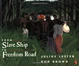 From Slave Ship to Freedom Road (0140566694) by Lester, Julius