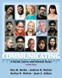 img - for Communicating: A Social, Career, and Cultural Focus (12th Edition) book / textbook / text book