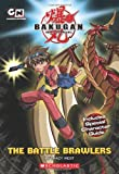 The Battle Brawlers (Bakugan Chapter Books (Quality)) Tracey West