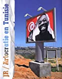 JR / Artocratie en Tunisie : Projet Inside Out de JR