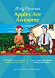 img - for Molly Moccasins -- Apples Are Awesome (Molly Moccasins Adventure Story and Activity Books) book / textbook / text book