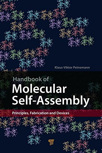 Handbook of Molecular Self-Assembly: Principles, Fabrication and Devices PDF