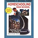 Homeschooling High School: Planning Ahead for College Admission (New and Updated)