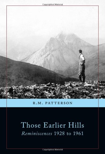 Those Earlier Hills: Reminiscences 1928 to 1961