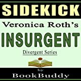 Insurgent-Divergent-Series-by-Veronica-Roth----Sidekick