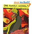 Save Yourself, Mammal!: A Saturday Morning Breakfast Cereal Collection