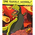 Save Yourself, Mammal!: An Saturday Morning Breakfast Cereal Collection