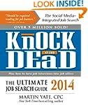 Knock 'em Dead 2014: The Ultimate Job...