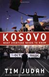 img - for By Tim Judah Kosovo: What Everyone Needs to Know?? [Paperback] book / textbook / text book