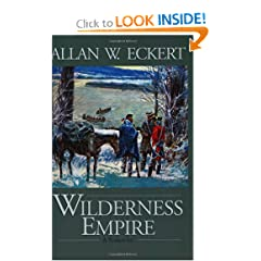 Wilderness Empire: A Narrative (Winning of America Series) by Allan W. Eckert