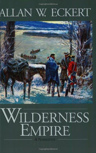 Wilderness Empire: A Narrative (Winning Of America Series)