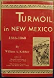 Turmoil in New Mexico, 1846-1868