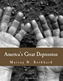 America's Great Depression (Large Print Edition)