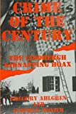 Crime of the Century: The Lindbergh Kidnapping Hoax