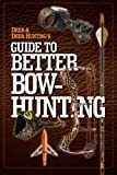 img - for Deer & Deer Hunting's Guide to Better Bow-Hunting book / textbook / text book